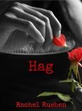Hag by Rachel Rueben