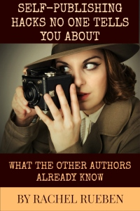 Self-Publishing Hacks No One Tells You About